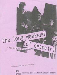 The Long Weekend (O' Despair)