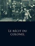 Le récit du colonel