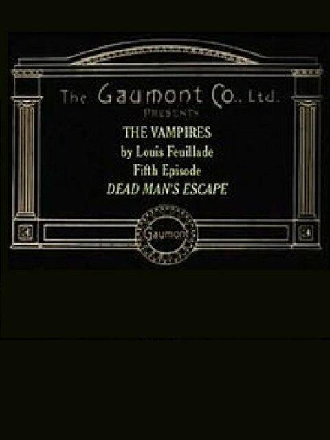 Les vampires : L'évasion du mort
