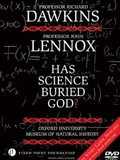 Dawkins vs Lennox: Has Science Buried God?