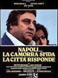Napoli... la camorra sfida, la città risponde