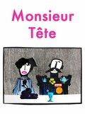 Monsieur Tête