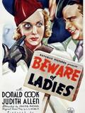 Beware Of Ladies