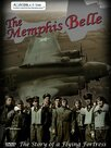Le Memphis Belle, histoire d'une forteresse volante