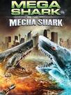 Mega Shark Vs. Mecha Shark
