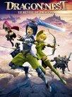 Dragon Nest: Le réveil du dragon