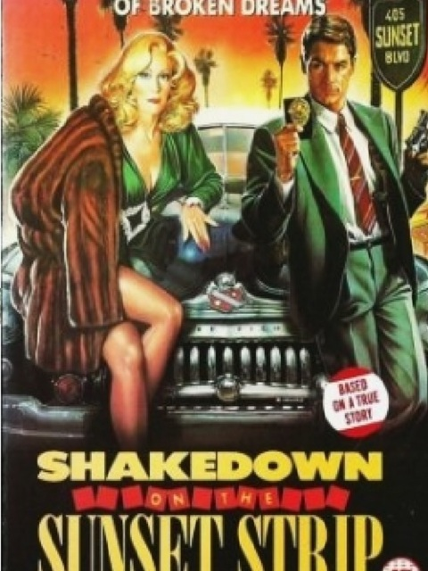 Shakedown on the Sunset Strip