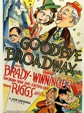 Goodbye Broadway