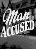 Man Accused