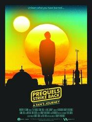 The Prequels Strike Back : A Fan's Journey