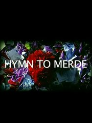 Hymn to Merde