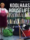 Koolhaas Houselife