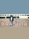 Brasilia: City of the Future