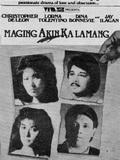 Maging Akin Ka Lamang