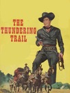 The Thundering Trail