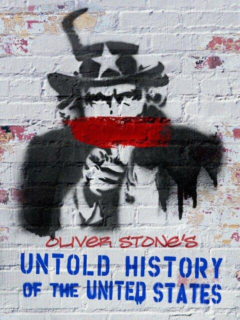 Les États-Unis, l'histoire jamais racontée