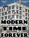 Modern Times Forever
