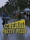 Scream, Pretty Peggy