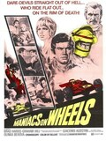 Maniacs on Wheel
