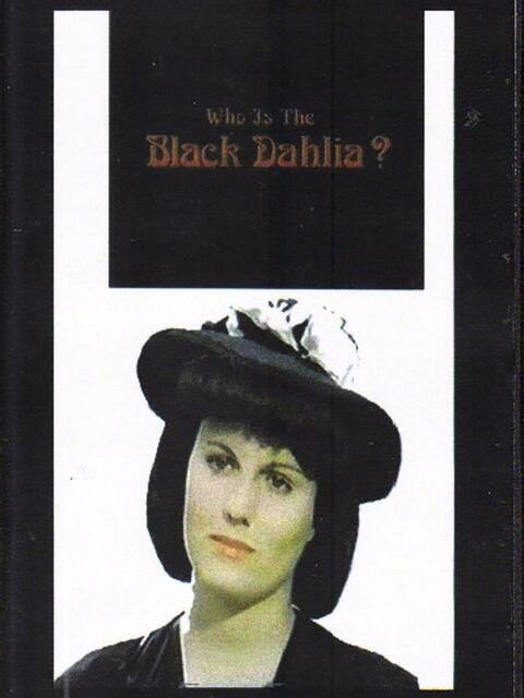 Who Is the Black Dahlia?