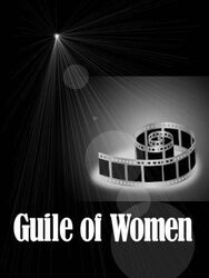 Guile of Women