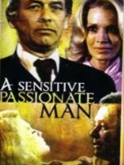 A Sensitive, Passionate Man