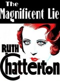 The Magnificent Lie