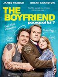 The Boyfriend - Pourquoi Lui ?