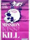 Mission Kiss and Kill