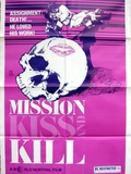 Mission Kiss and Kill