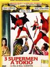 3 supermen à Tokyo
