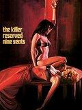 L'assassin a réservé neuf fauteuils
