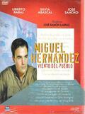 Viento del pueblo: Miguel Hernández