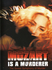 Mozart è un assassino