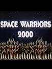 Space Warriors 2000
