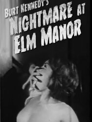 Nightmare at Elm Manor
