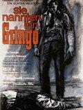 Sie nannten ihn Gringo