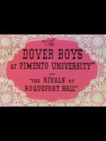 The Dover Boys at Pimento University or The Rivals of Roquefort Hall