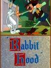 Bugs Bunny et Robin des bois