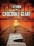 L'Attaque du crocodile géant