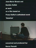 Jean-Marie Straub und Daniéle Huillet bei der Arbeit an einem Film nach Franz Kafkas Romanfragment Amerika