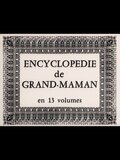 Encyclopédie de Grand-maman en 13 volumes