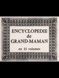 Encyclopédie de Grand-maman en 13 volumes