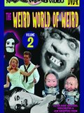 The Weird World Of Weird: Volume 2