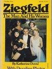 Ziegfeld: The Man and His Women