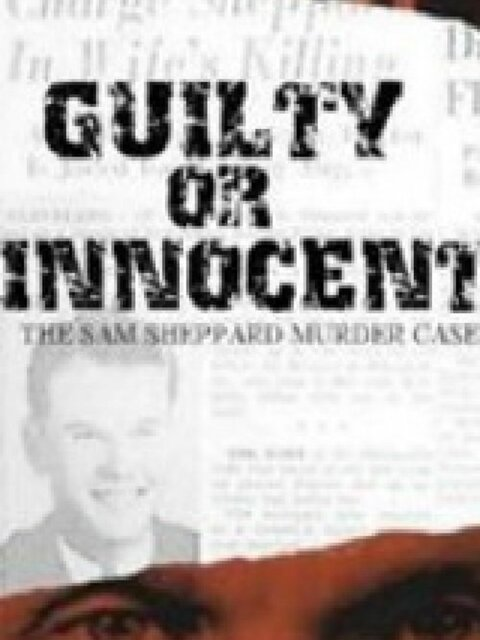 Guilty or Innocent : The Sam Sheppard Murder Case