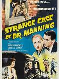 The Strange Case of Dr. Manning