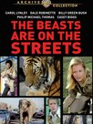 The Beasts Are on the Streets