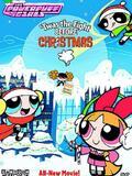 The Powerpuff Girls: 'Twas the Fight Before Christmas