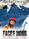 Faces Nord, le défi de Tom